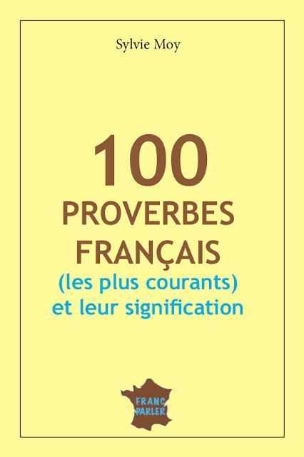 100 Proverbes français les plus courants
