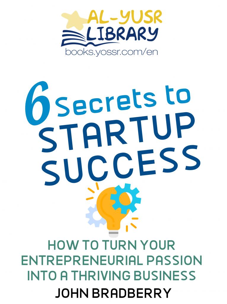 6 Secrets to Startup Success