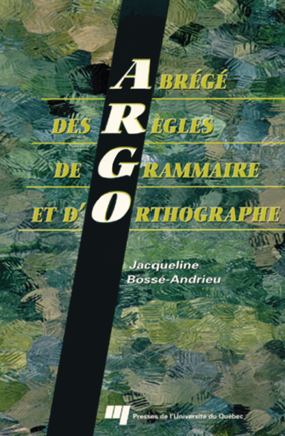 Abrégé des règles de grammaire et d'orthographe (ARGO) pdf