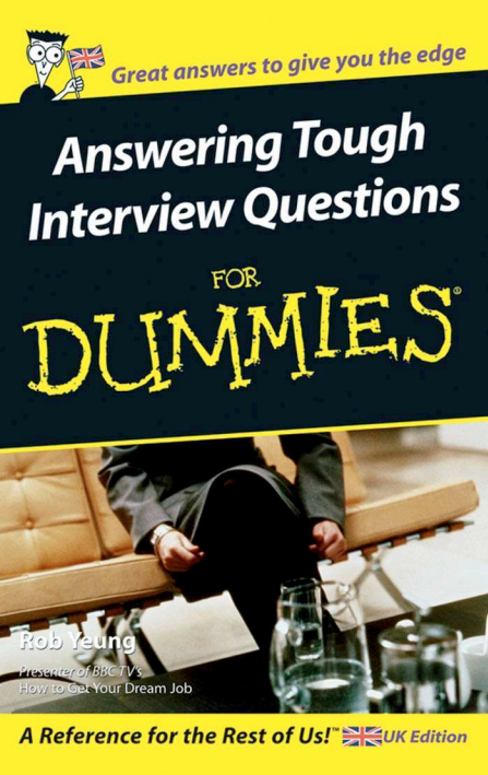 Answering Tough Interview Questions for dummies PDF