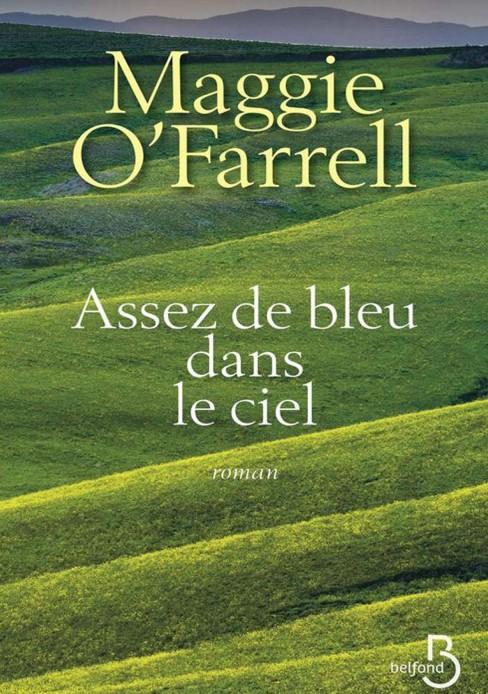 Assez de bleu dans le ciel - Maggie O'Farrell