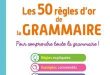BLED - Les 50 Règles d'or de la Grammaire