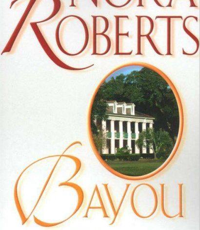 Bayou de Nora Roberts