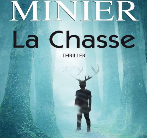 Bernard Minier – La Chasse