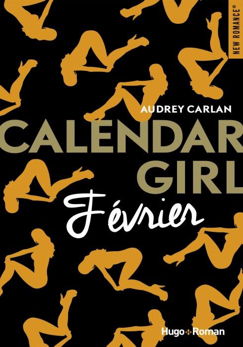 Calendar girl - Tome 2 -Fevrier- par Audrey Carlan
