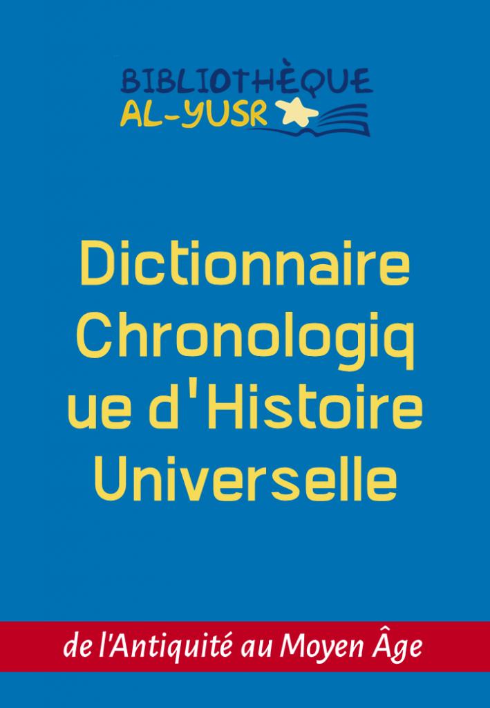 Dictionnaire Chronologique d'Histoire Universelle
