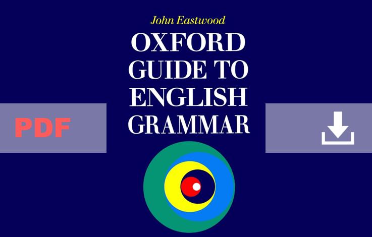 Oxford Guide to English Grammar John Eastwood