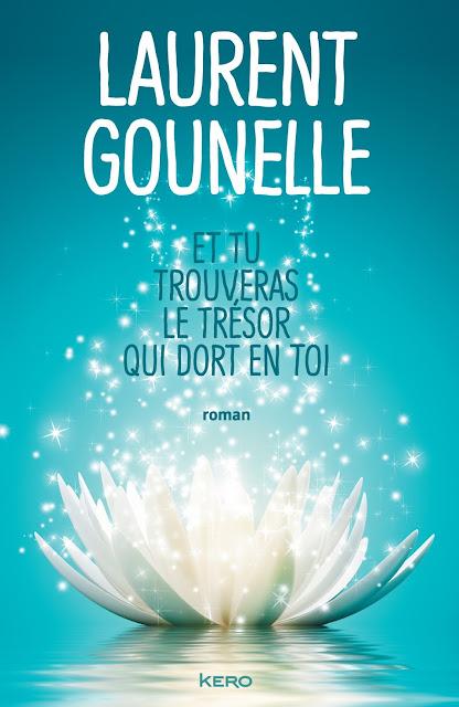 Et tu trouveras le tresor qui dort en toi PDF Laurent Gounelle