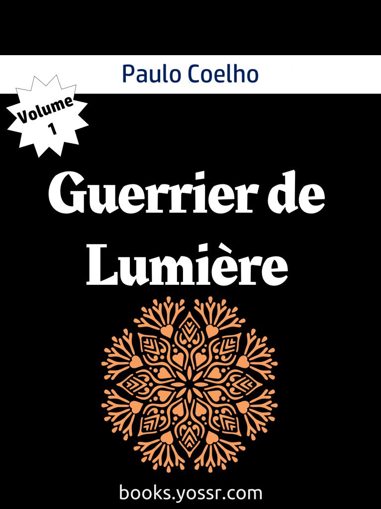 Guerrier de Lumière Volume 1 de Paulo Coelho