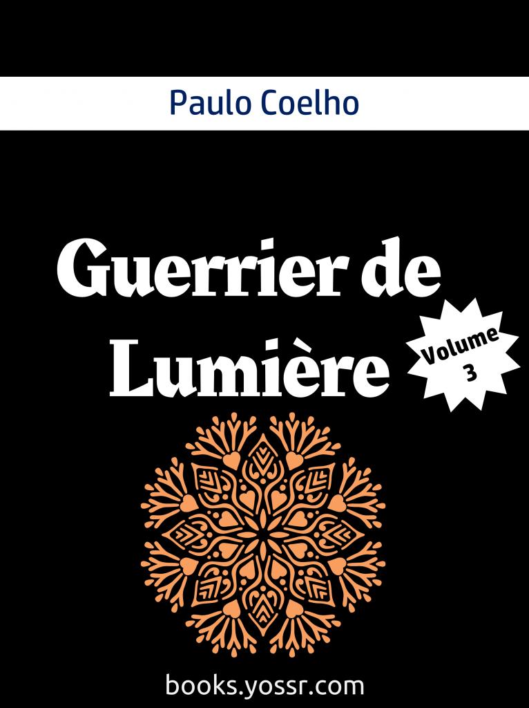 Guerrier de Lumière Volume 3 de Paulo Coelho