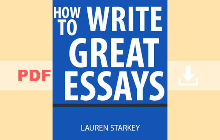 How to write great essays By Lauren Starkey