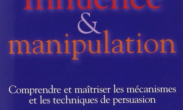 Influence et manipulation - Robert Cialdini