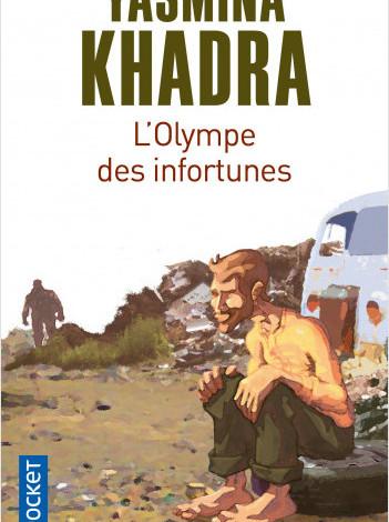 Roman: L'olympe des infortunes de Yasmina Khadra