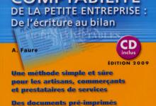 La comptabilité de la petite entreprise de l'écriture au bilan pdf