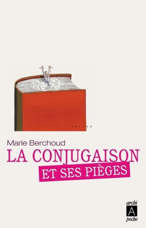 La Conjugaison et ses Pièges - Marie Berchoud