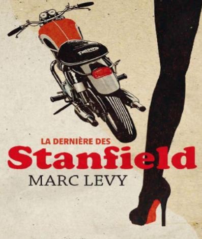 La Dernière des Stanfield - Marc Levy