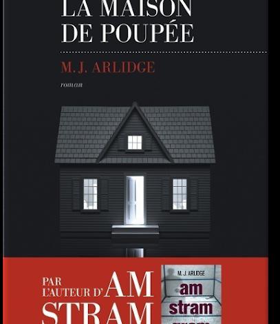 Roman thriller 2017: La Maison De poupée de M.J. Arlidge (Helen Grace T03) PDF Gratuit