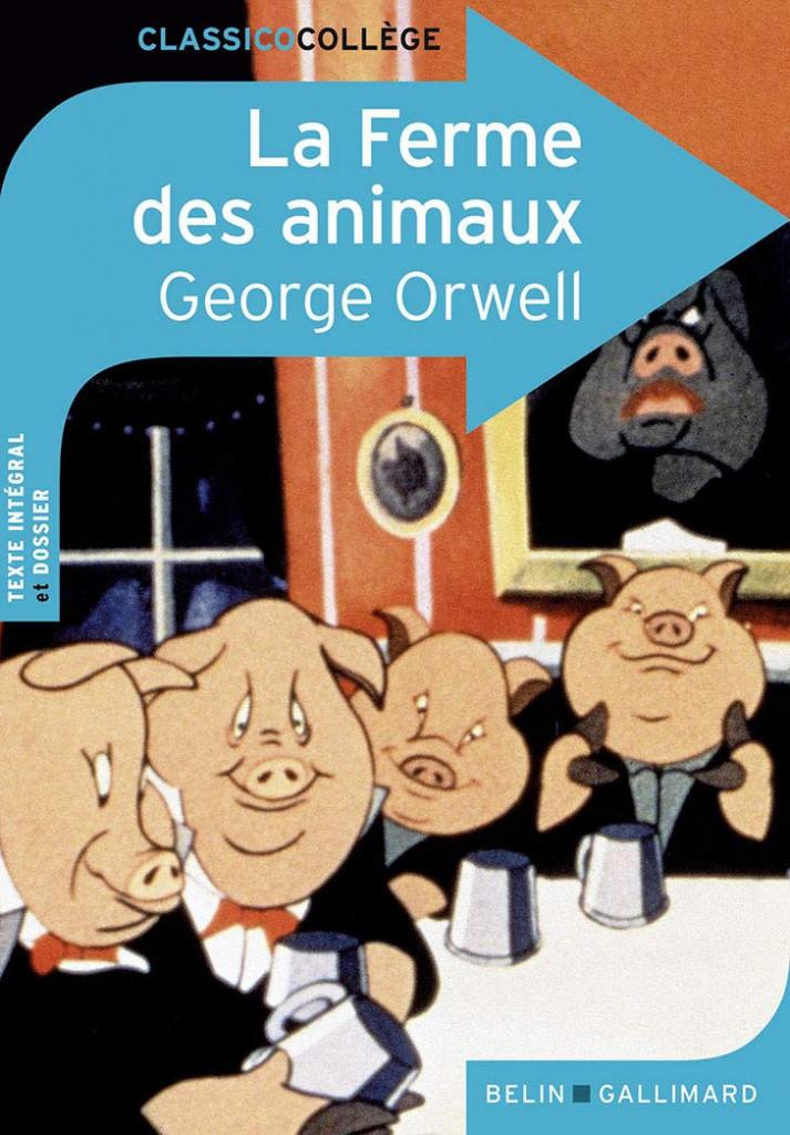 La ferme des animaux - Georges Orwell