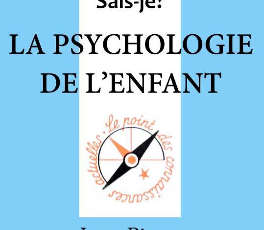 La psychologie de l'enfant de Jean Piaget
