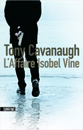 L'affaire Isobel Vine de Tony Cavanaugh en PDF