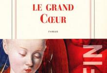Le Grand Coeur de Jean-Christophe Rufin en PDF