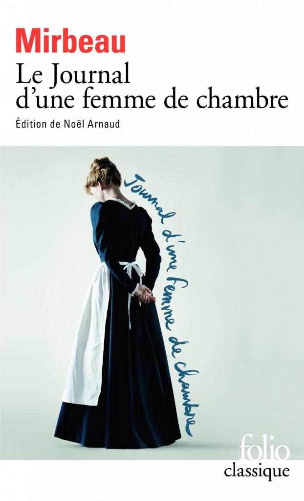 Le Journal d'une femme de chambre - Octave Mirbeau