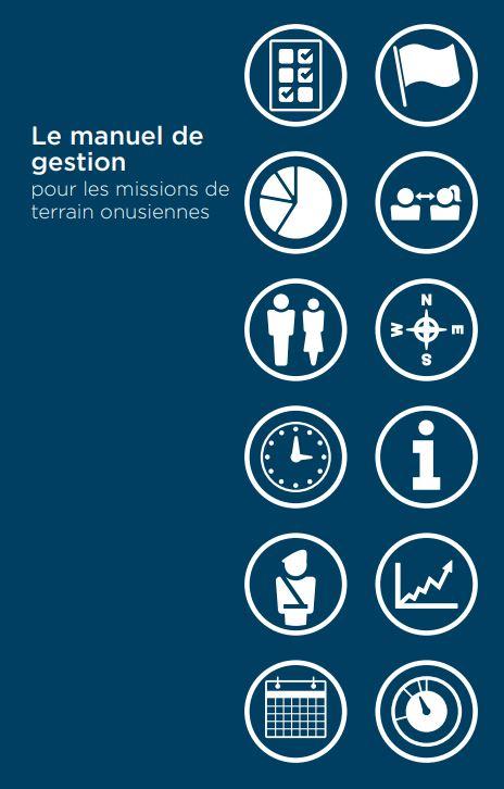 Télécharger Le manuel de gestion pour les missions de terrain onusiennes PDF