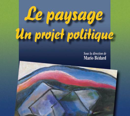 Le paysage Un projet politique