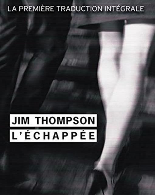 Roman policier: L'échappée de Jim Thompson