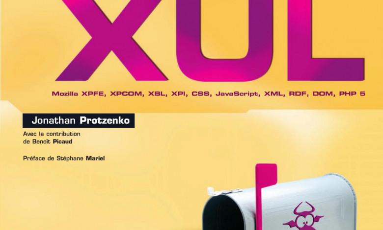 Les Cahiers Du Programmeur - XUL de Jonathan Protnzenko