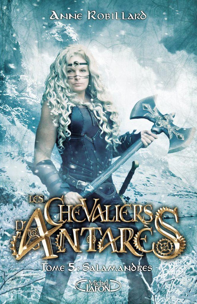 Les Chevaliers d'Antares Tome 5 de Anne Robillard