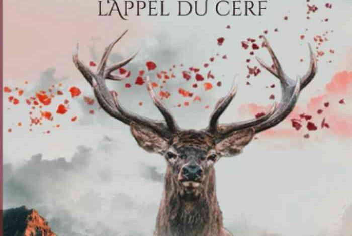 Les Coeurs Animaux L'Appel du Cerf Sarah-Nieutin