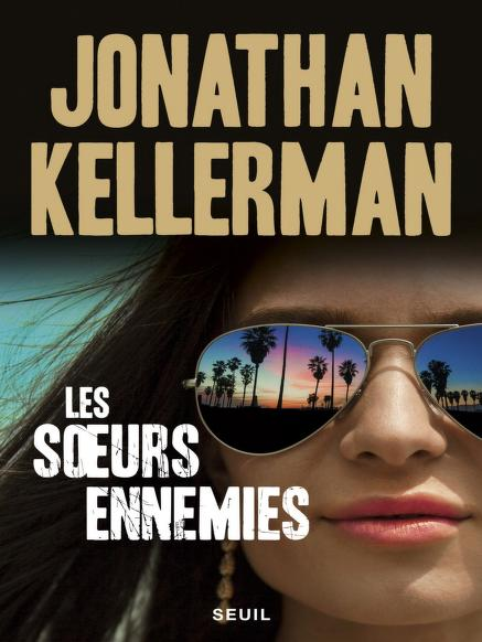 Les Sœurs ennemies de Jonathan Kellerman