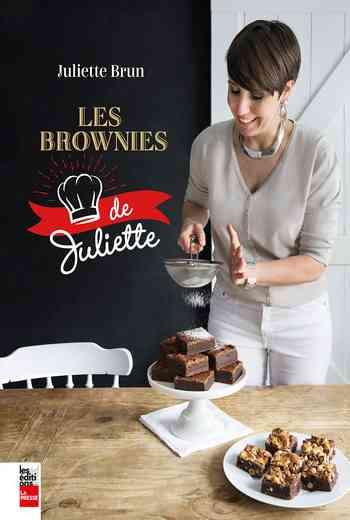 Les brownies de Juliette de Brun Juliette (2020)