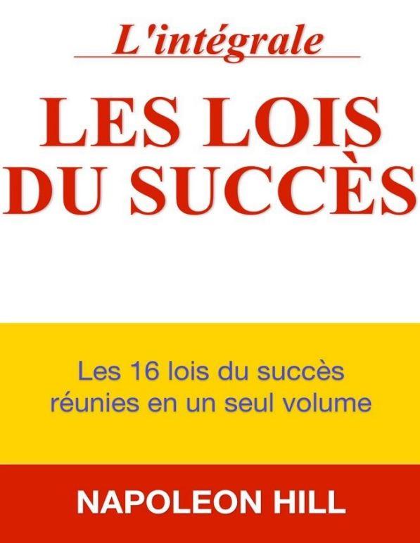 Les lois du succès - Napoléon Hill