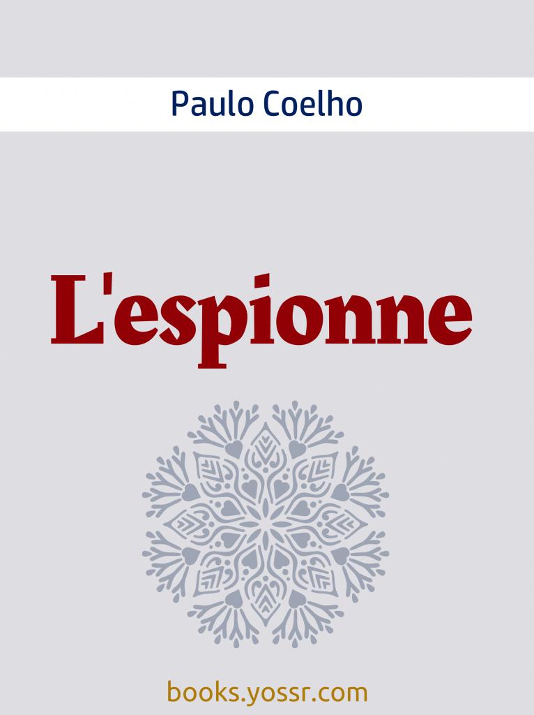 L'espionne de Paulo Coelho pdf gratuit 2020