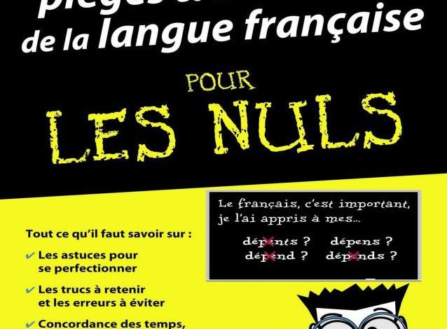 L'essentiel des pièges et difficultés de la langue française pour les Nuls en PDF
