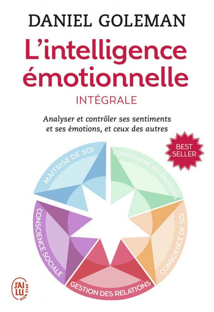 L'intelligence émotionnelle - Daniel Goleman