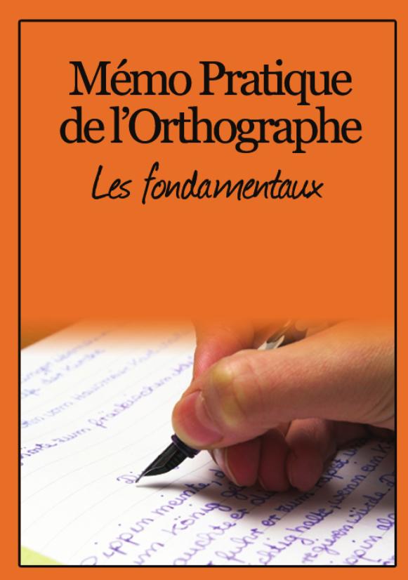 Mémo Pratique de l'orthographe pdf gratuit