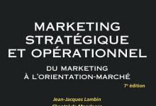 Marketing stratégique et opérationnel du marketing à l'orientation-marché