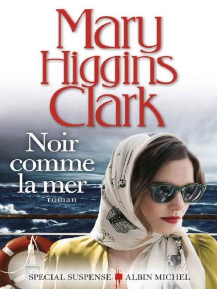 Noir comme la mer de Mary Higgins Clark