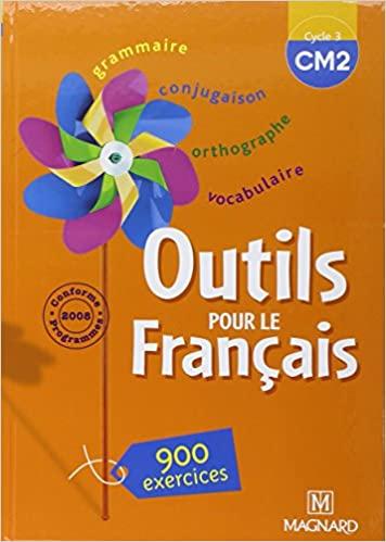 Outils pour le français, Guide du maître, Niveau CM2