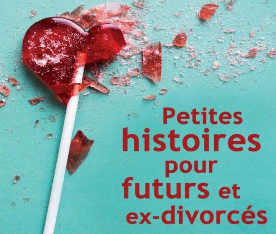 Petites histoires pour futurs et ex-divorcés de Katarina Mazetti en PDF