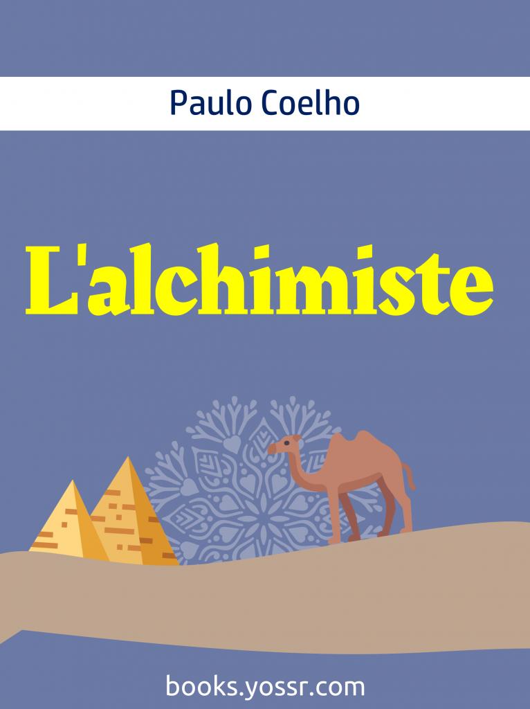 Roman L'alchimiste de Paulo Coelho