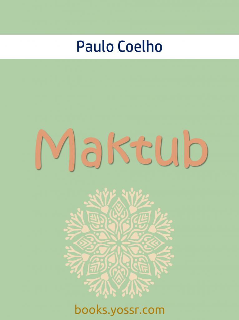 Roman Maktub de Paulo Coelho