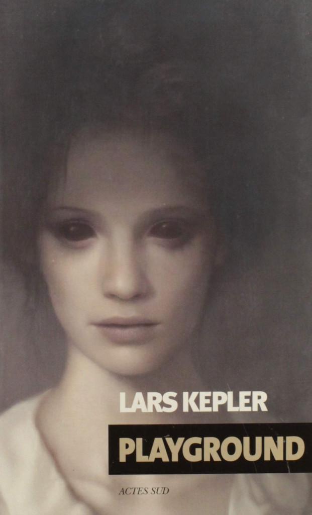 Roman PLAYGROUND de Lars Kepler