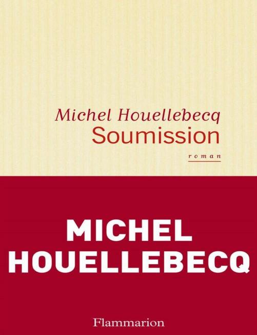 Roman: Soumission - Michel Houellebecq