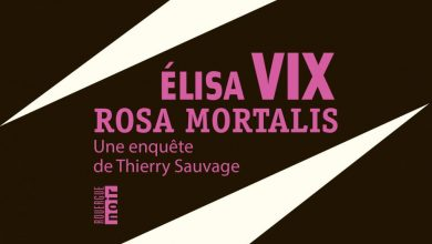 Roman policier: Rosa Mortalis - Elisa Vix