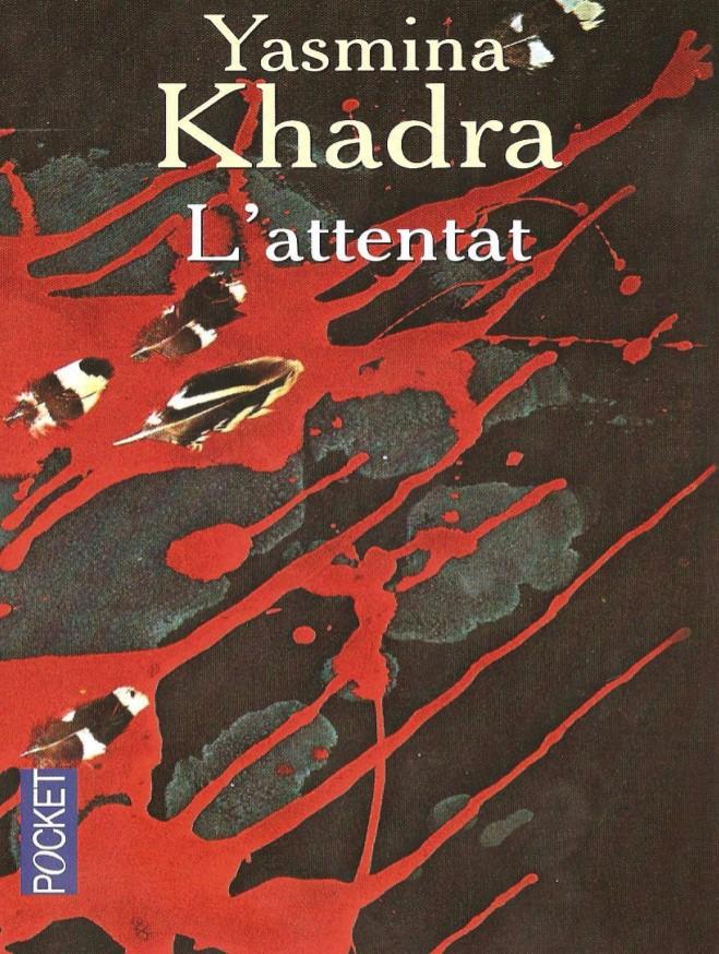 L'attentat par Yasmina Khadra PDF Gratuit