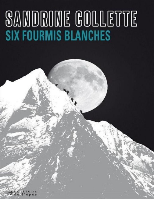 Six fourmis blanches de Sandrine Collette PDF